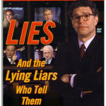 Lies & the Lying Liars Who Tell Them: a Fair & Balanced Look at the Right