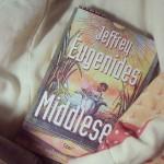 """""""Middlesex"""" e o camuflável Jeffrey Eugenides"""