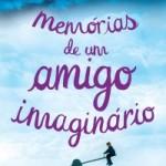 'Memórias de um amigo imaginário', Matthew Dicks