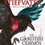 'Os garotos corvos', Maggie Stiefvater