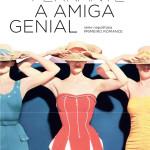 """""""A Amiga Genial"""", de Elena Ferrante"""