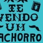 """""""Te vendo um cachorro"""", Juan Pablo Villalobos"""
