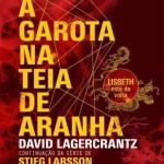 'A garota na teia de aranha, de David Lagercrantz
