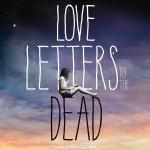 Uma conversa sobre Cartas de amor aos mortos