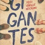 """Gigantes"", Pedro Henrique Neschling"