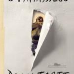 """O Pintassilgo"", Donna Tartt"