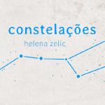 """Constelações"", Helena Zelic"