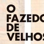 """""""O fazedor de velhos"""", Rodrigo Lacerda"""