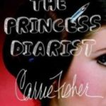 Princess Diarist e o legado de Carrie Fisher